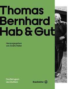Thomas Bernhard Hab & Gut von Heller,  André, Pohl,  Ronald, Steiner,  Dietmar, Vinken,  Barbara