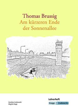 Thomas Brussig, Am kürzeren Ende der Sonnenallee von Gutknecht,  Günther, Köhlerschmidt,  Antje, Krapp,  Günter, Rapp,  Brigitte, Zibler,  Barbara