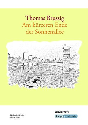 Thomas Brussig, Am kürzeren Ende der Sonnenallee von Gutknecht,  Günther, Rapp,  Brigitte