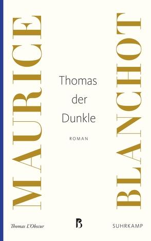 Thomas der Dunkle von Blanchot,  Maurice, Laederach,  Jürg