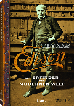 Thomas Edison von Kent,  David J.