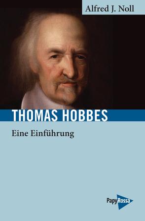 Thomas Hobbes von Noll,  Alfred J.