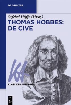 Thomas Hobbes: De cive von Höffe,  Otfried
