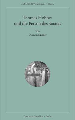 Thomas Hobbes und die Person des Staates. von Neumeier,  Christian, Skinner,  Quentin