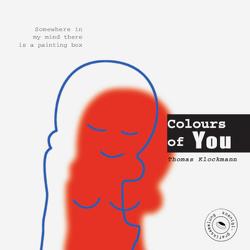 Thomas Klockmann – Colours of You von Klockmann,  Thomas