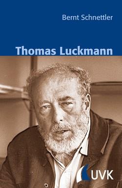 Thomas Luckmann von Schnettler,  Bernt