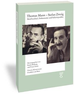 Thomas Mann – Stefan Zweig. Briefwechsel, Dokumente und Schnittpunkte von Bedenig,  Katrin, Zeder,  Franz