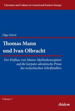 Thomas Mann und Ivan Olbracht von Giertz,  Ilka, Ibler,  Reinhard, Zitova,  Olga