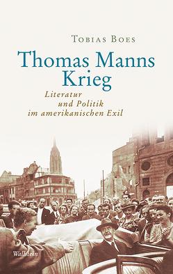 Thomas Manns Krieg von Boes,  Tobias, Juraschitz,  Norbert;Lutosch,  Heide