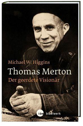 Thomas Merton von Higgins,  Michael W., Schellenberger,  Bernardin
