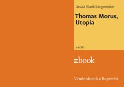 Thomas Morus, Utopia von Blank-Sangmeister,  Ursula, Hengelbrock,  Matthias