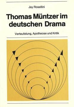 Thomas Müntzer im deutschen Drama von Sander,  Volkmar
