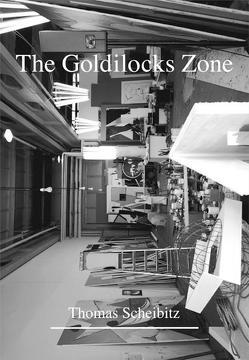 Thomas Scheibitz. The Goldilocks Zone von Scheibitz,  Thomas