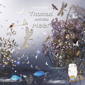 Thomas und das Meer von Reny,  Ilona