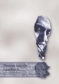 Thomas-Valentin-Lesebuch von Eke,  Norbert O, Goedden,  Walter, Olasz-Eke,  Dagmar