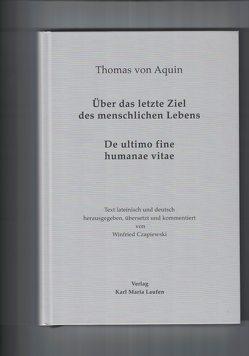 Thomas von Aquin: Über das letzte Ziel des menschlichen Lebens von Czapiewski,  Winfried