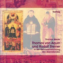 Thomas von Aquin und Rudolf Steiner von Meyer,  Thomas
