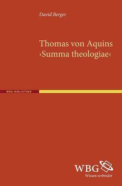 Thomas von Aquins >Summa theologiae< von Berger,  David