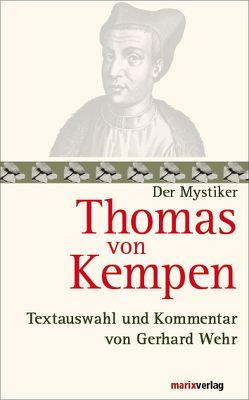 Thomas von Kempen von Kempen,  Thomas von, Wehr,  Gerhard