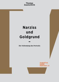 Thomas Zaunschirm. Narziss und Goldgrund von Hamm,  Hubertus, Zaunschirm,  Thomas