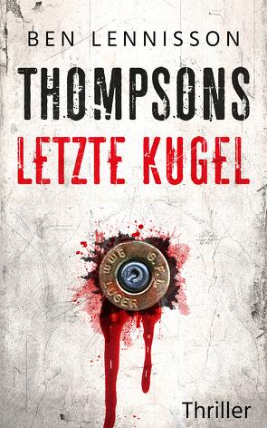 Thompsons letzte Kugel von Lennisson,  Ben