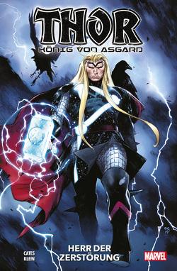 Thor: König von Asgard von Cates,  Donny, Klein,  Nic