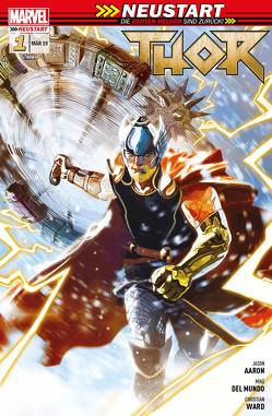Thor – Neustart von Aaron,  Jason, Del Mundo,  Mike, Hidalgo,  Carolin, Ward,  Christian