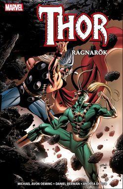 Thor: Ragnarök von Berman,  Daniel, DiVito,  Andrea, Oeming,  Michael Avon, Schweizer,  Reinhard