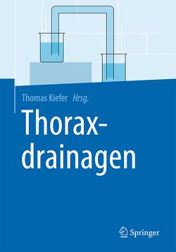Thoraxdrainagen von Kiefer,  Thomas