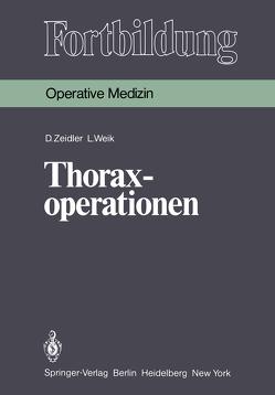 Thoraxoperationen von Junghanns,  K., Weik,  L., Zeidler,  D.