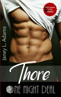 Thore – One Night Deal von Adams,  Janey L.