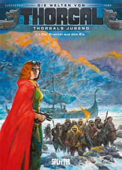 Thorgal – Die Welten von Thorgal: Die Jugend von Thorgal. Band 6 von Surzhenko,  Roman, Yann