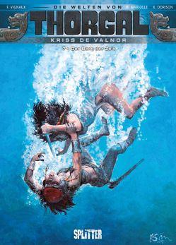 Thorgal – Die Welten von Thorgal: Kriss de Valnor. Band 7 von Dorison,  Xavier, Mariolle,  Mathieu, Vignaux,  Fred
