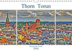 Thorn Torun – Die gotische Altstadt (Wandkalender 2018 DIN A4 quer) von Michalzik,  Paul