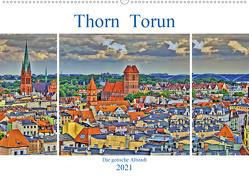 Thorn Torun – Die gotische Altstadt (Wandkalender 2021 DIN A2 quer) von Michalzik,  Paul