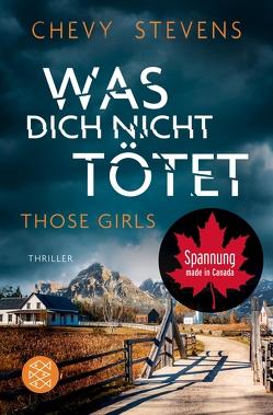 Those Girls – Was dich nicht tötet von Poets,  Maria, Stevens,  Chevy