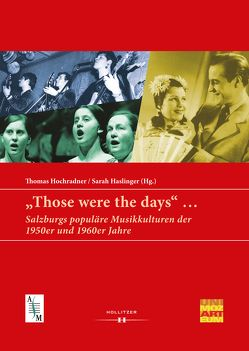 """Those were the days"" … von Haslinger,  Sarah, Hochradner,  Thomas"