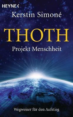 Thoth. Projekt Menschheit von Simoné,  Kerstin