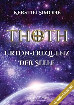Thoth – Urton-Frequenz der Seele von Simoné,  Kerstin