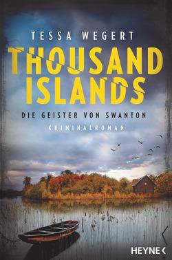 Thousand Islands – Die Geister von Swanton von Kreutzer,  Anke, Wegert,  Tessa