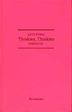 Thrakien, Thrakien von Stehl,  Lutz, Thill,  Hans