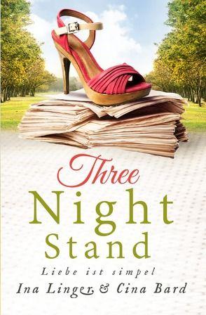 Three-Night-Stand von Linger,  Ina