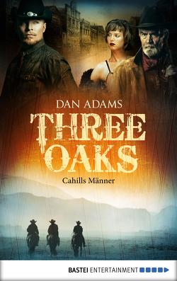 Three Oaks – Folge 6 von Adams,  Dan