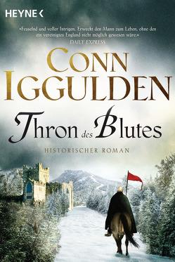 Thron des Blutes von Iggulden,  Conn, Naegele,  Christine