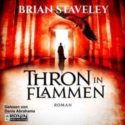 Thron in Flammen (Thron 2) von Staveley,  Brian