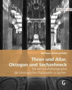 Thron und Altar, Oktogon und Sechzehneck von Pieper,  Jan, Schindler,  Bruno