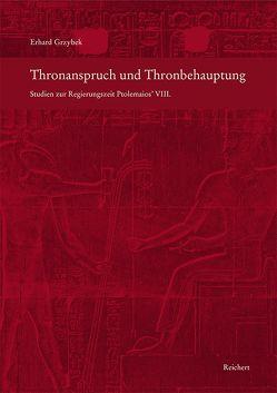 Thronanspruch und Thronbehauptung von Grzybek,  Erhard