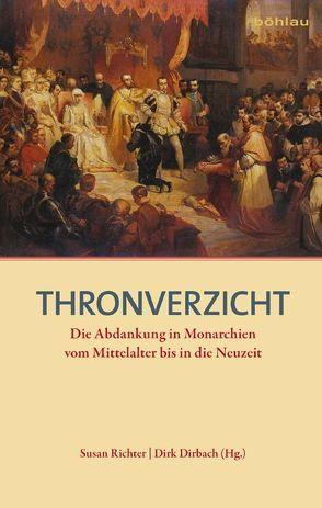 Thronverzicht von Dirbach,  Dirk, Richter,  Susan