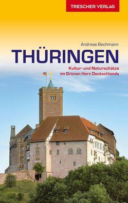 Reiseführer Thüringen von Bechmann,  Andreas