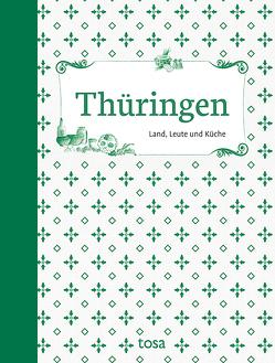 Thüringen von Leicht,  Helga-Maria, Schumann,  Waltraud, Thierfelder,  Walter